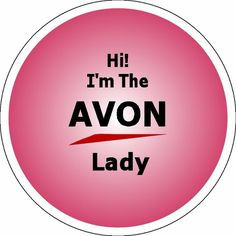 Avon: The Company for Women!